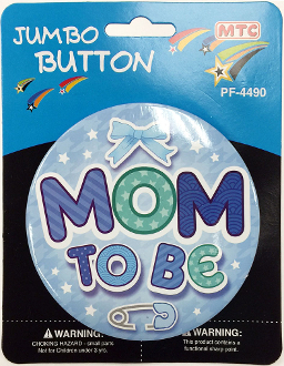 "4"" JUMBO BUTTON - MOM TO BE BLUE (24 PCS) PF-4490"