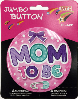 "4"" JUMBO BUTTON - MOM TO BE PINK (24 PCS) PF-4491"