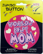 "4"" JUMBO BUTTON - WORLD'S BEST MOM (24 PCS) PF-4495"