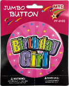 "4"" JUMBO BUTTON - BIRTHDAY GIRL (24 PCS) PF-6102"